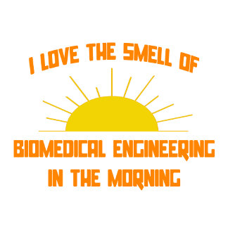 Smell of Biomedical Engineering in the Morning
