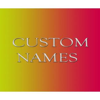 Custom Names
