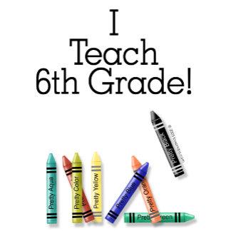 I Teach 6th Grade!
