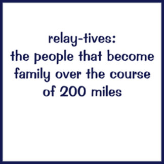 Relaytives: the people that become family ...