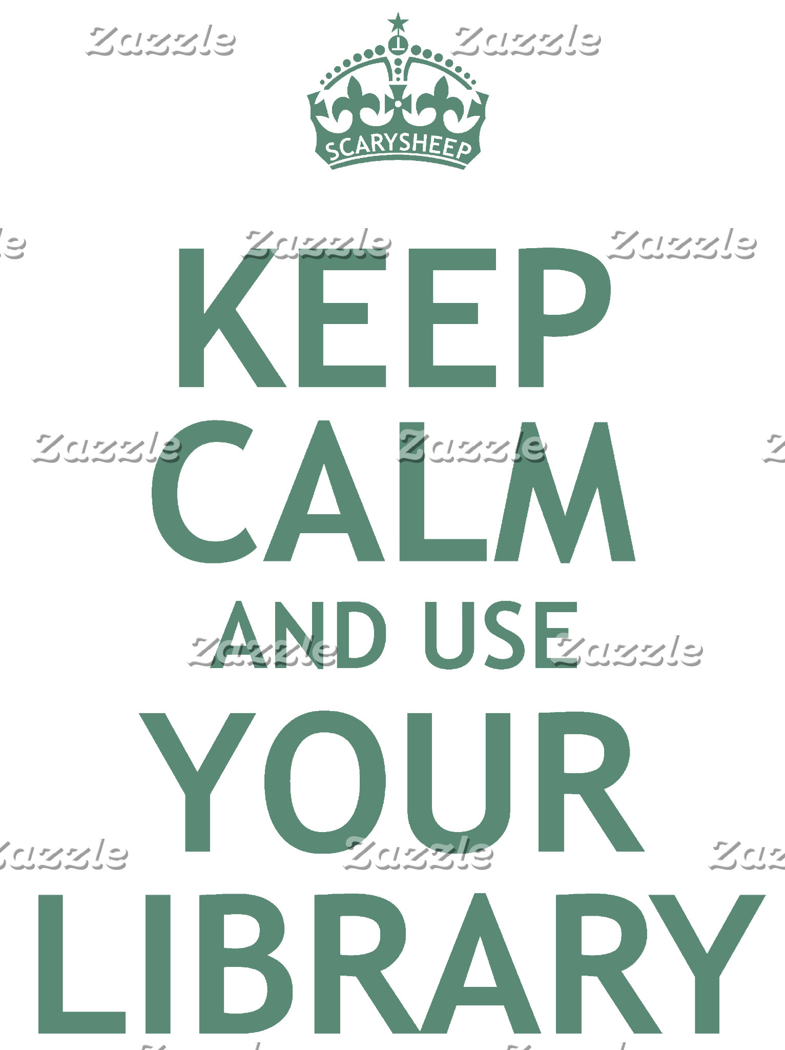 Keep Calm and Use Your Library