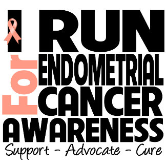 I Run For Endometrial Cancer Awareness