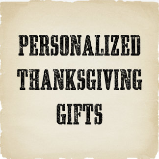 Personalized Thanksgiving Gifts