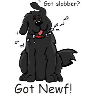 Got Slobber Got Newf!