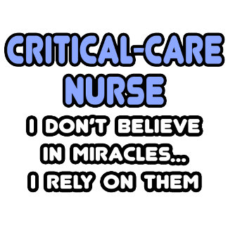 Miracles and Critical-Care Nurses