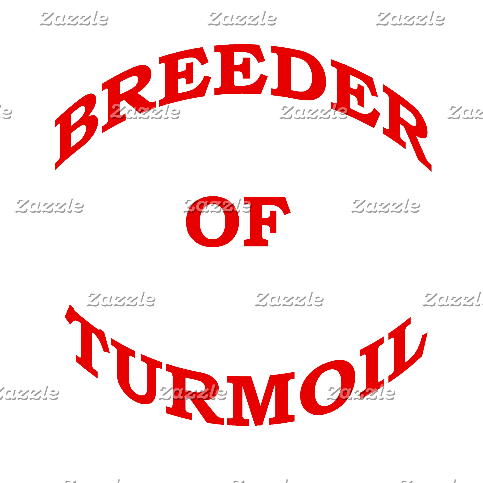 Breeder of Turmoil (Variety of Colors)