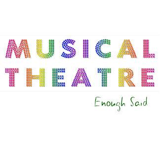 Enough Said (Musical Theatre)