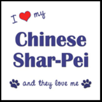 I Love My Chinese Shar-Pei (Multiple Dogs)
