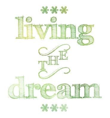 Living The Dream Green
