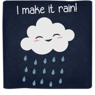 I Make It Rain