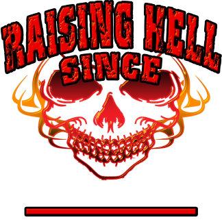 Raising Hell Since...