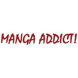 Manga Addict T-Shirts & Gifts