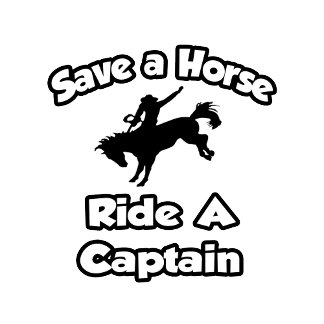 Save a Horse, Ride a Captain