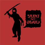 ♥ silent but deadly