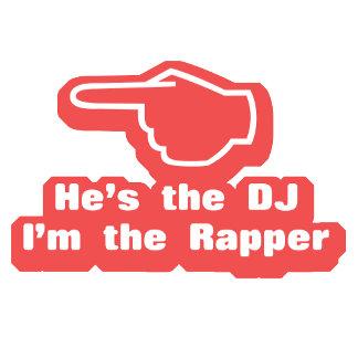 He's the DJ