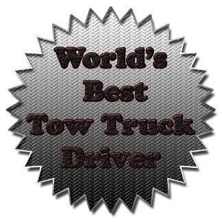 World's Best Tow Truck Driver