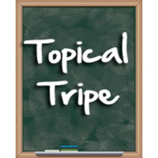 Topical Tripe