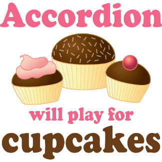 Accordion Will Player For Cupcakes Mugs