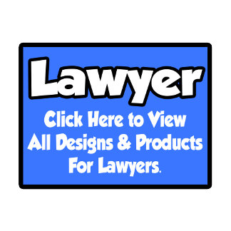Lawyer Shirts, Gifts and Apparel