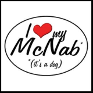 I Love My McNab (It's a Dog)