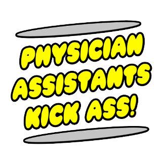 Physician Assistants Kick Ass!