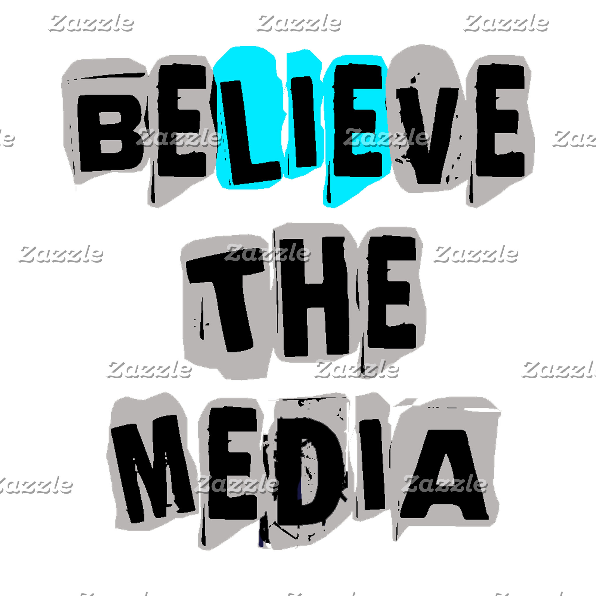 Believe the Media