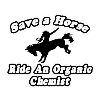 Save Horse, Ride Organic Chemist