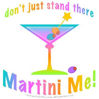f. MARTINI ME!