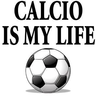Calcio is my life