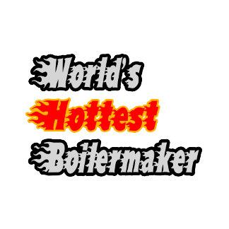World's Hottest Boilermaker