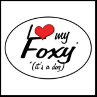 I Love My Foxy (It's a Dog)