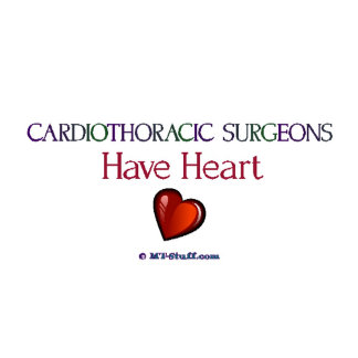 Cardiothoracic Surgeons Have Heart