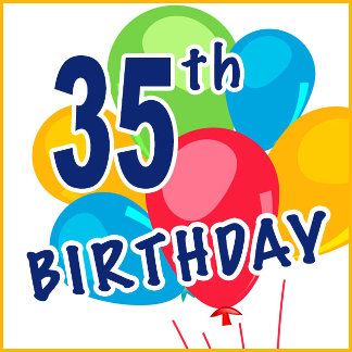 35th Birthday T-shirts, Decorations & Gifts