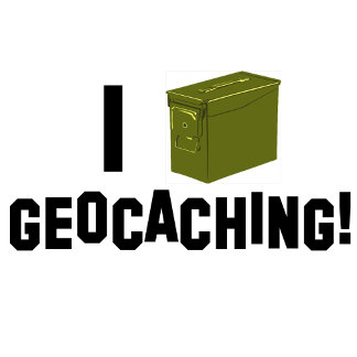 I (Ammo Can) Geocaching!