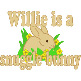 Willie is a Snuggle Bunny