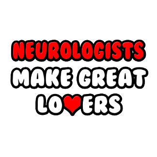 Neurologists Make Great Lovers