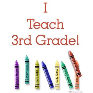 I Teach 3rd Grade!
