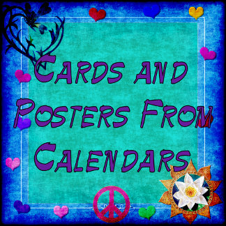 CARDS, GIFTS AND POSTERS FROM CALENDARS