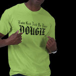 love_god_and_do_your_dougie_tshirt-p23506510892408