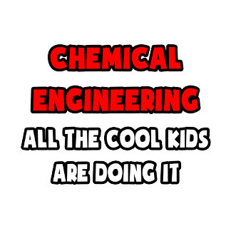 Funny Chemical Engineer Shirts and Gifts