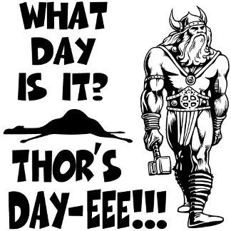 Thor's Day-eee!!!