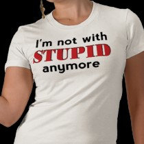 Stupid (Not With)