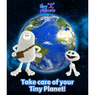 Take Care of Your Tiny Planet