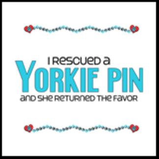 I Rescued a Yorkie Pin (Female Dog)
