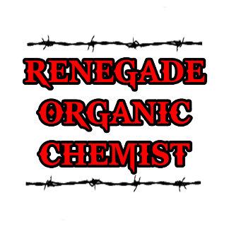 Renegade Organic Chemist