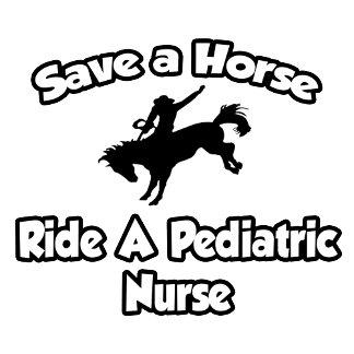Save a Horse, Ride a Pediatric Nurse