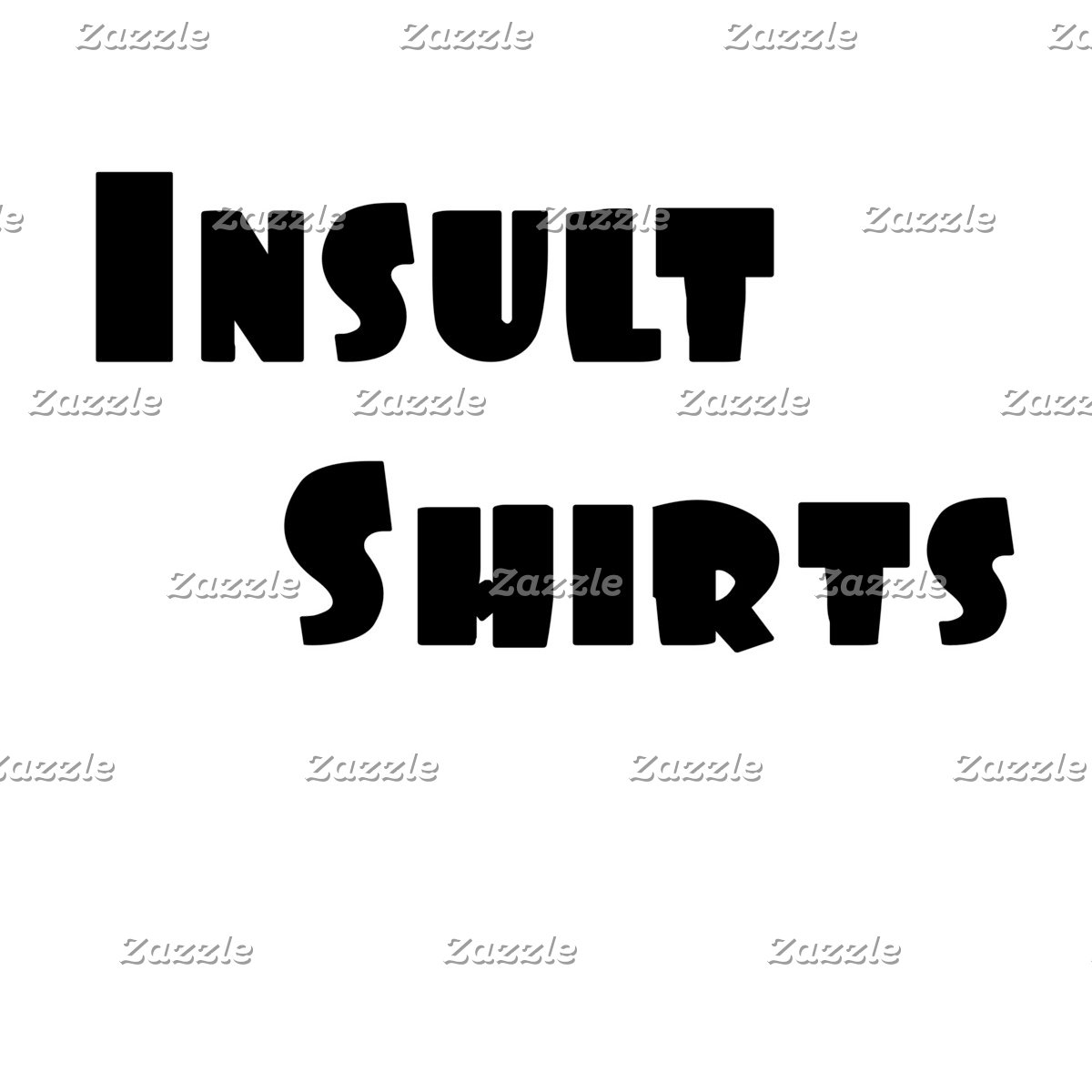 Insult Shirts