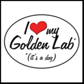 It's a Dog! I Love My Golden Lab