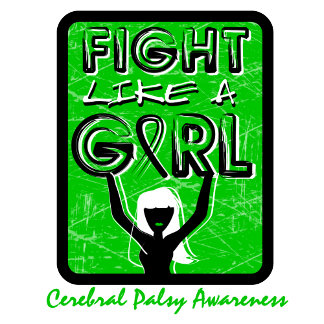 Fight Like A Girl Slogan Sign Cerebral Palsy