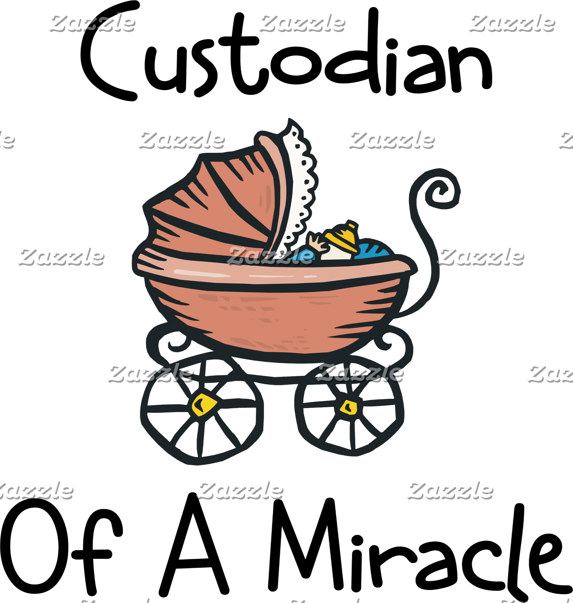 Custodian Of A Miracle New Mom T-Shirts Gifts